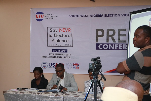 Press Statement by Kimpact Development Initiative (Kdi) The South West Hub Of The Nigeria Election Violence Report (NEVR) Project Towards The 2019 General Elections.