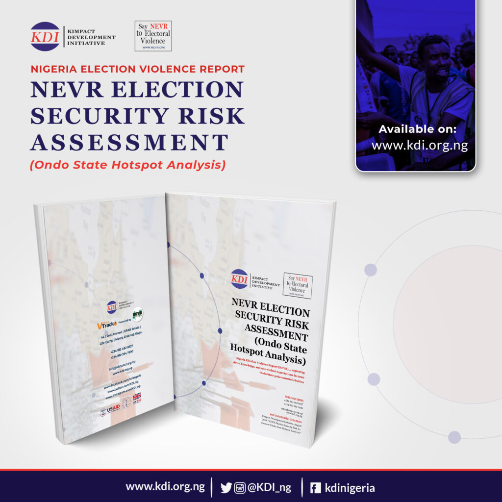 Kimpact NEVR Election Security Risk Assessment (Ondo State Full Report)