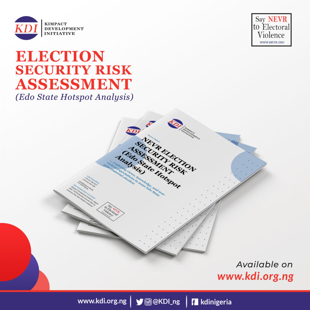 Kimpact NEVR Election Security Risk Assessment (Edo State Full Report)